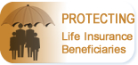 Protecting Insurance Beneficiaries